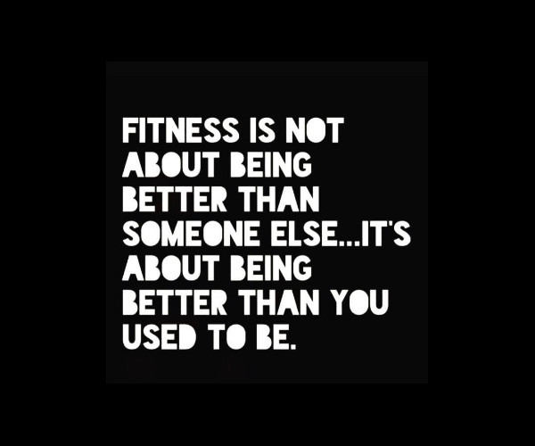 Fitness Is Not Being Better Than Someone Else