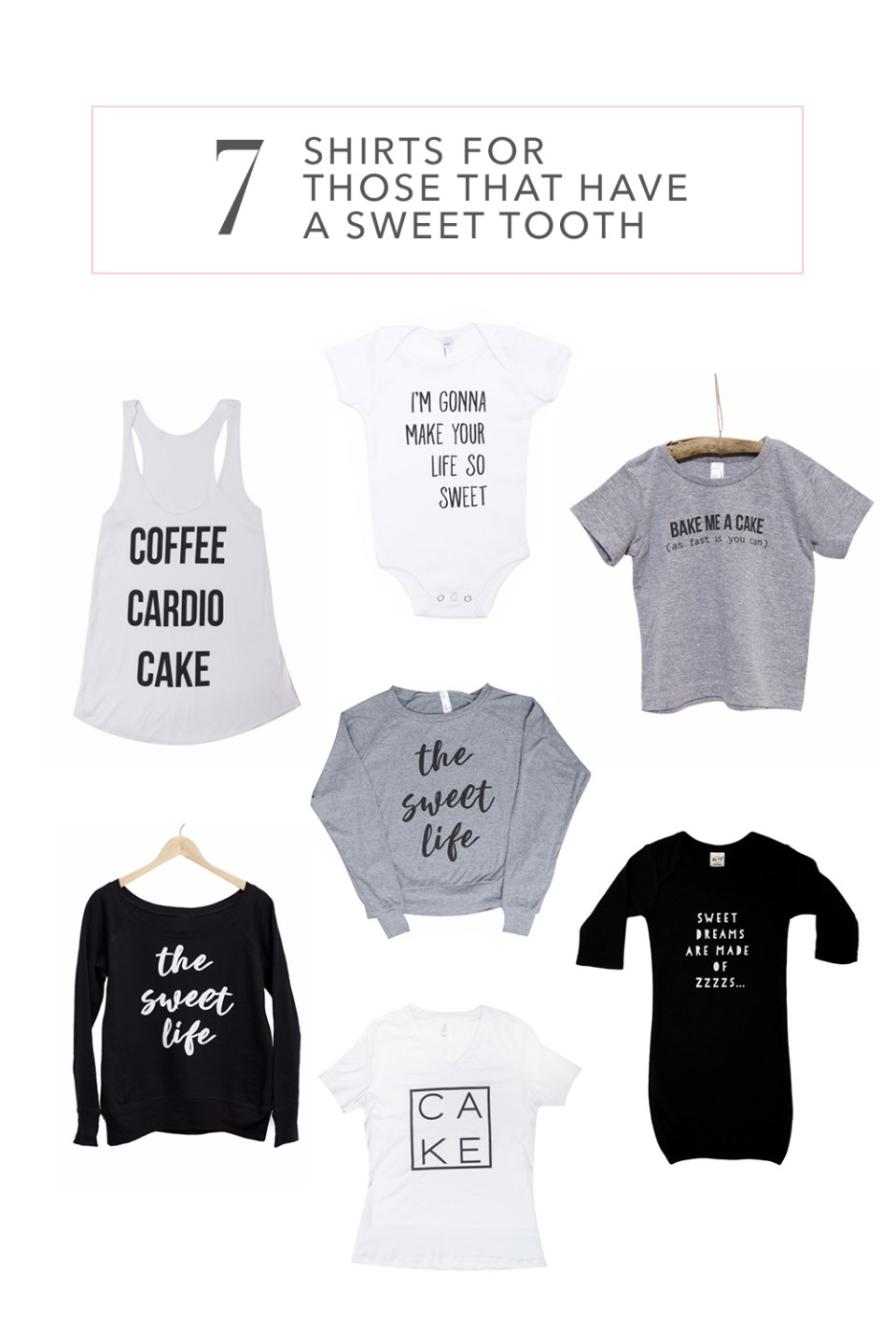7 Shirts for those with a Sweet Tooth   Treat Inspirired shirts by The Sweet Life Apparel