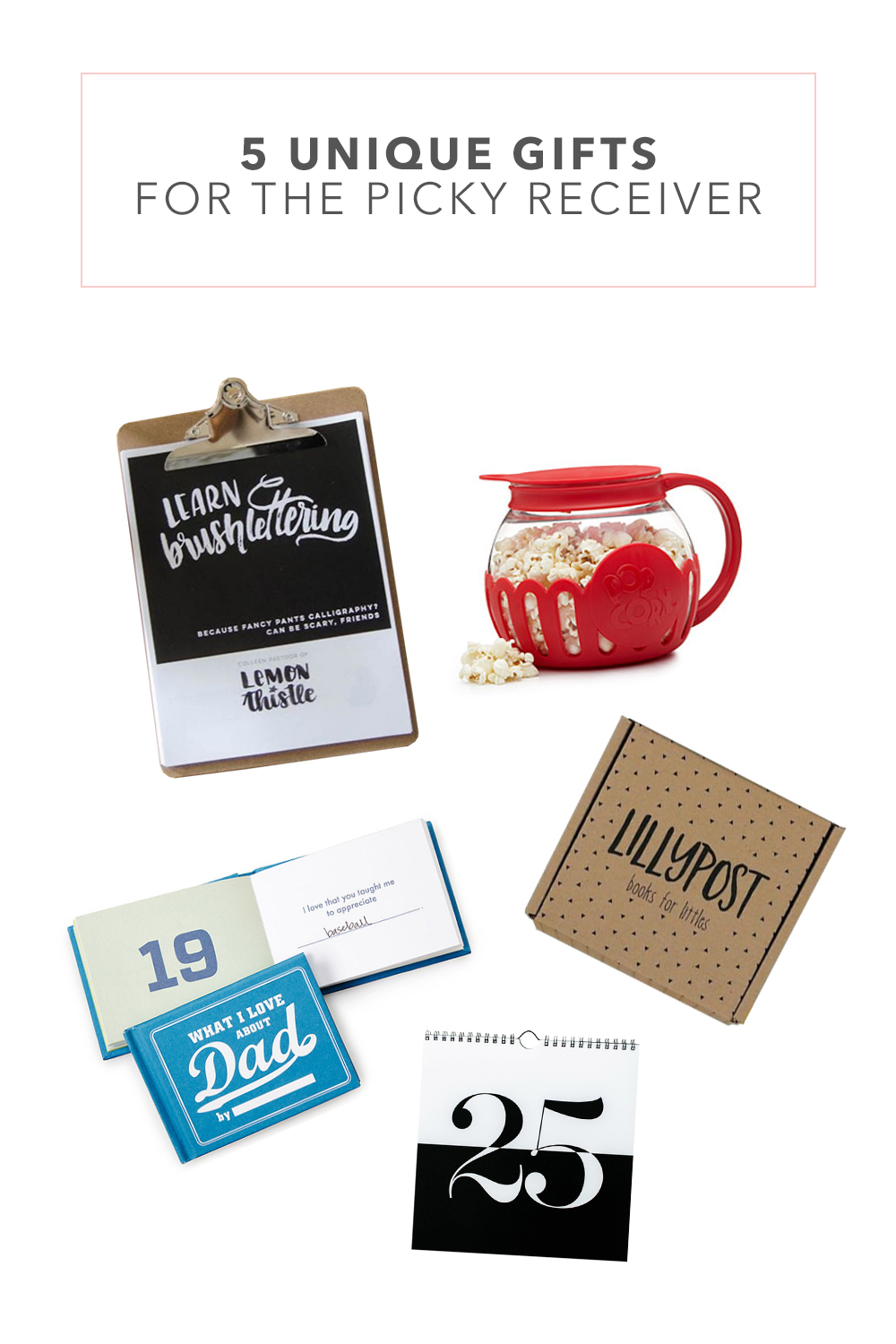 5 Unique Gift Ideas for the Picky Receiver - Creative Wife ...