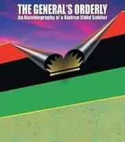 Book Review : The General's Orderly— An Autobiography of a Biafran Child Soldier