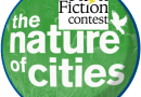 Stories Of the Nature Of Cities Flash Fiction Contest/ How To Apply (Prizes: $6,500)