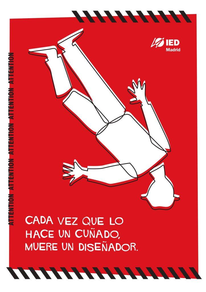 CADA VEZ QUE LO HACE UN CUÑADO, MUERE UN DISEÑADOR, LA NUEVA CAMPAÑA DEL IED MADRID QUE REIVINDICA LA PROFESIÓN