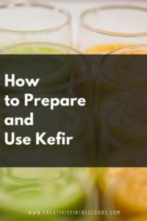 Prepare and Use Kefir
