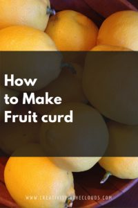 How to Make a Fruit Curd