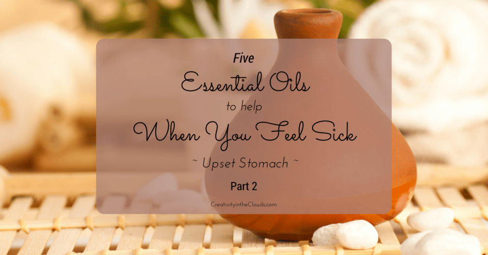 Essential Oils for to help when sick, part 2