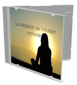 la méditation de l'intuition profonde