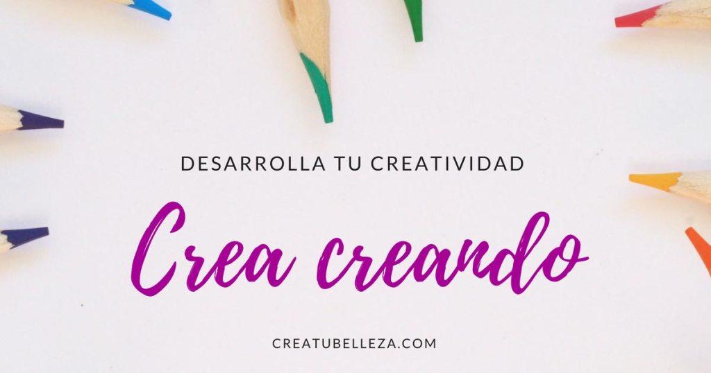 cómo mejorar tu creatividad para tu crecimiento personal