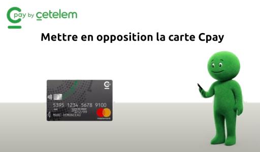 mettre en opposition carte Cpay