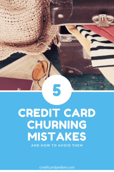 5 Credit Card Churning Mistakes Pinterest Image