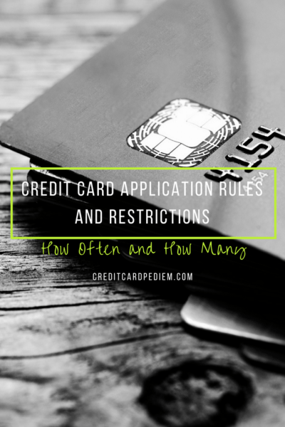 Credit Card Application Rules and Restrictions