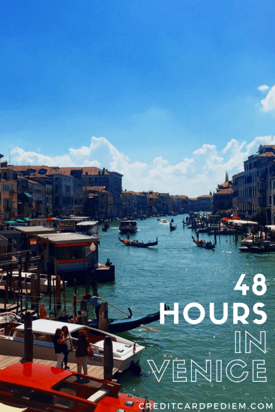48 Hours in Venice Itinerary