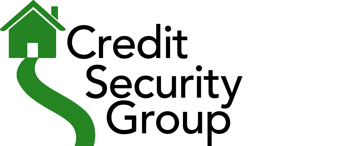 Credit Security Group helps borrowers increase their credit score for mortgage loans.