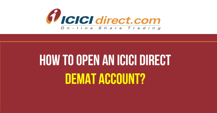 How-to-Open-an-ICICI-Direct-Demat-account