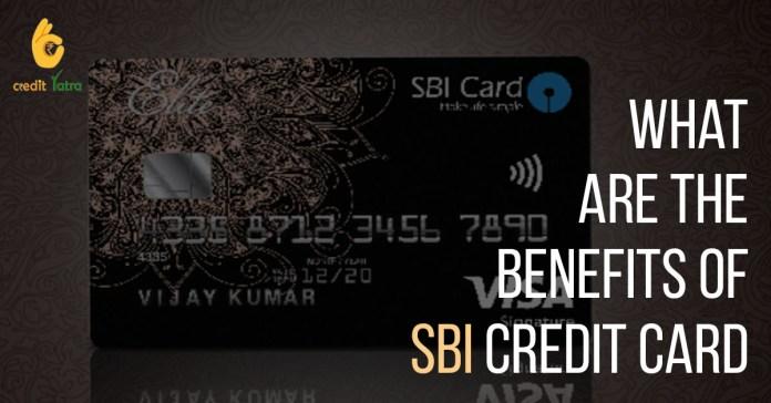 SBI Credit Card Benefits, Features, 1Hidden Benefits