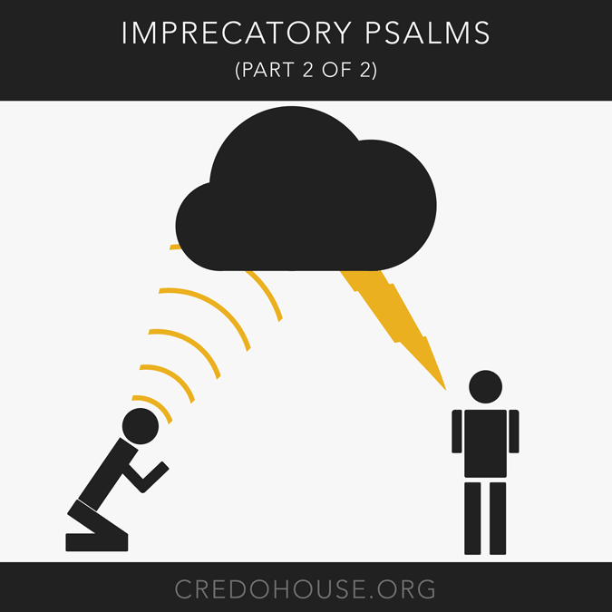 Imprecatory Psalm (Part 2 of 2)