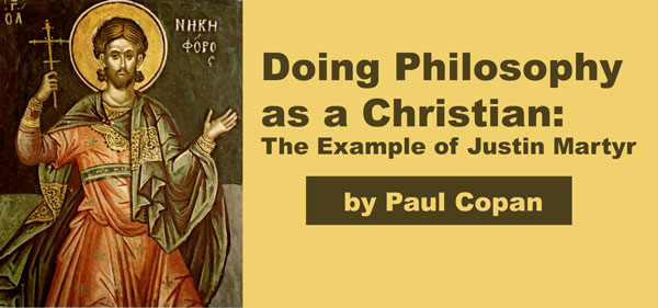 Doing Philosophy as a Christian: The Example of Justin Martyr