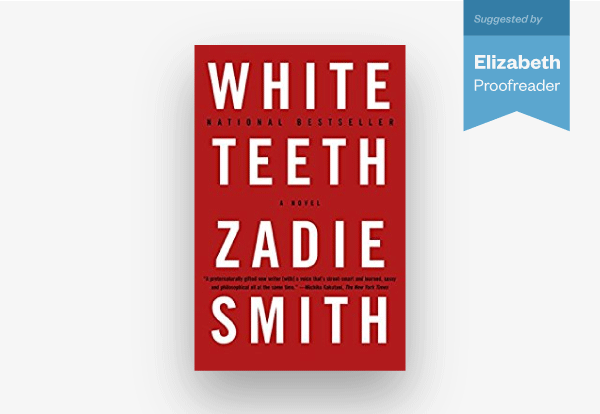 "Elizabeth's book recommendation is ""White Teeth"""