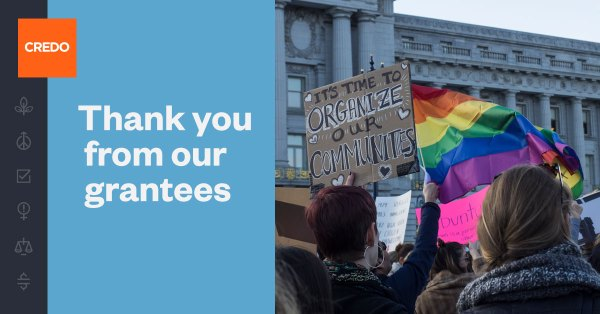 """A blue image with text saying """"Thank you from our grantees"""" next to a photo of people at a rally holding signs and a rainbow flag"""