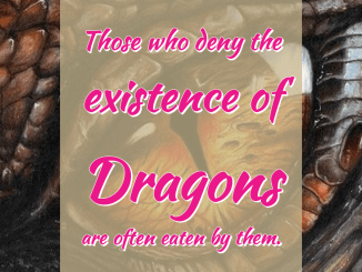 Denial or Those Who Deny The Existence of Dragons