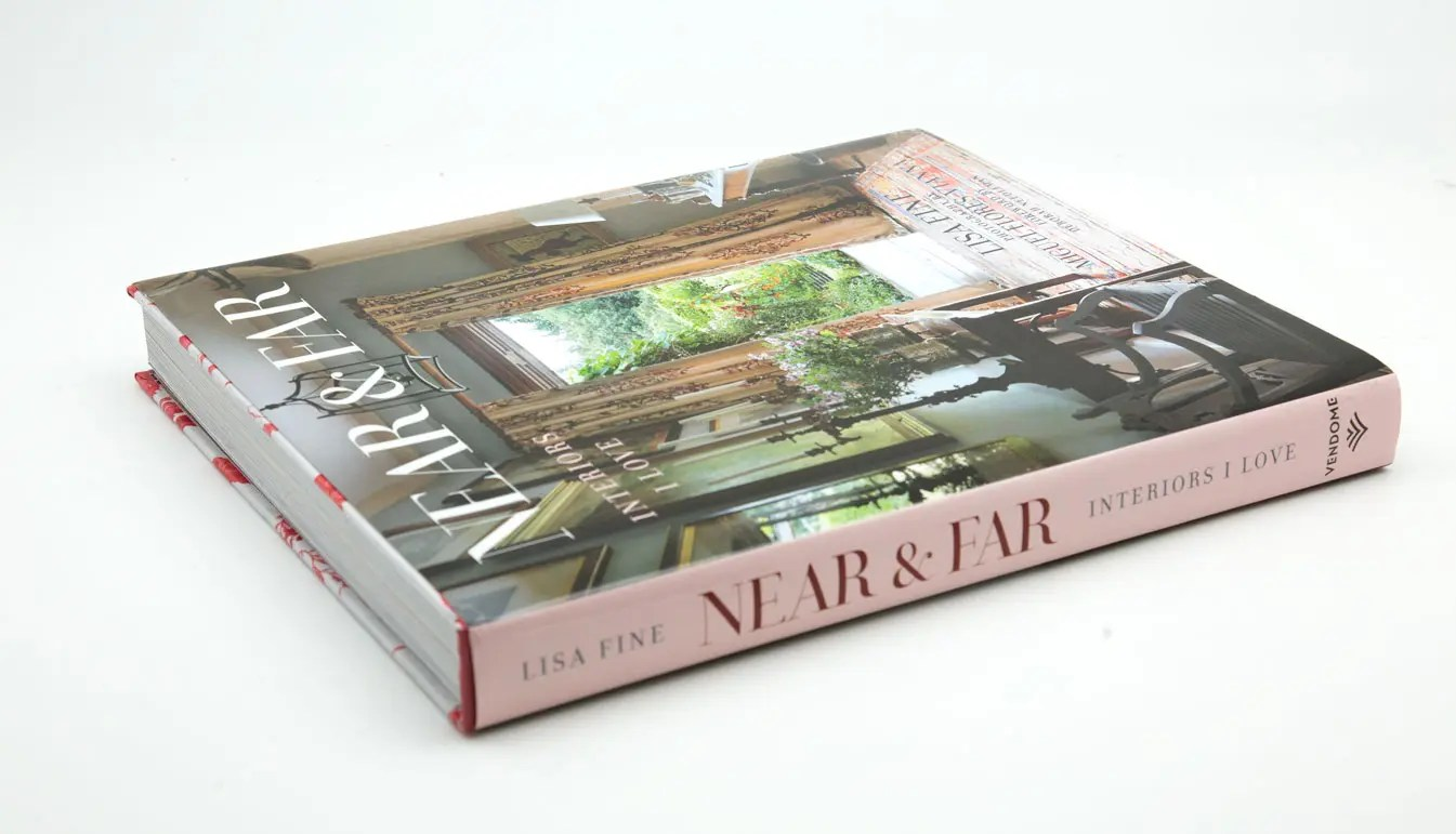 Near & Far is a book by Lisa Fine who invites us into her homes in Dallas, New York, and Paris