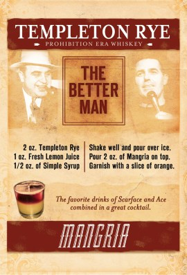 Promotional handbill created for the Templeton Rye custom drink recipe, The Better Man.