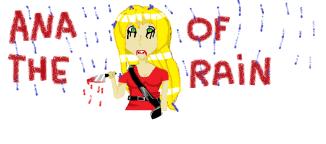 Ana of the rain