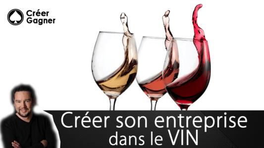 entreprendre vin