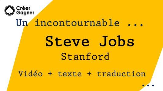 Discours de Steve Jobs à Stanford - Vidéo + texte + traduction en