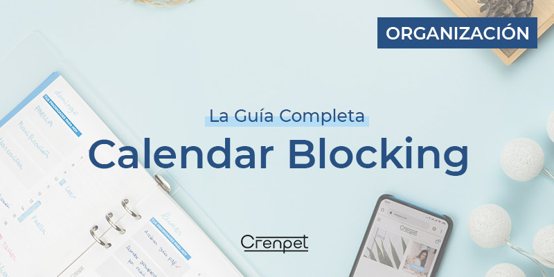 Calendar Blocking La guía Completa