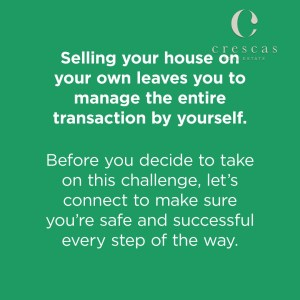 Selling your house on your own leaves you to manage the entire process by yourself