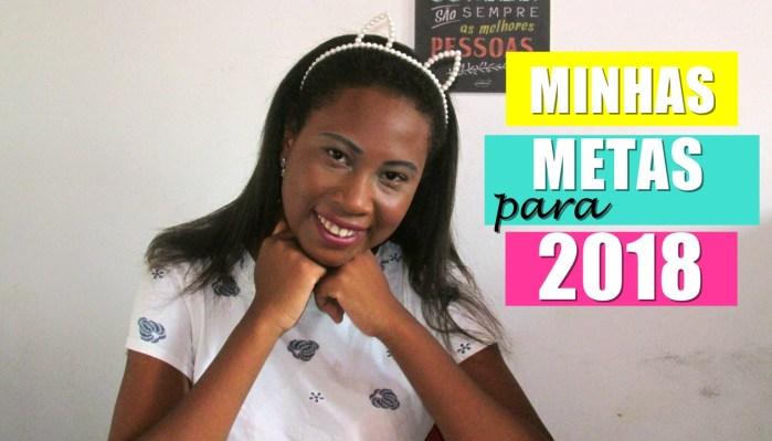 MINHAS-METAS-PARA-2018