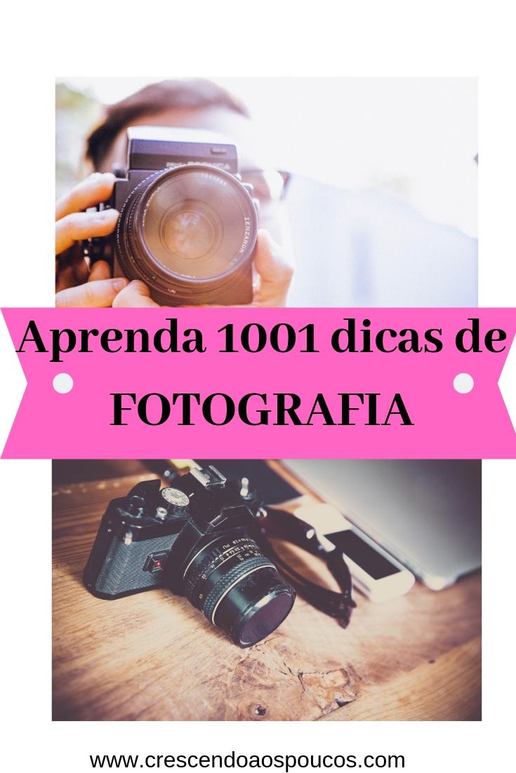 Aprenda 1001 dicas de FOTOGRAFIA