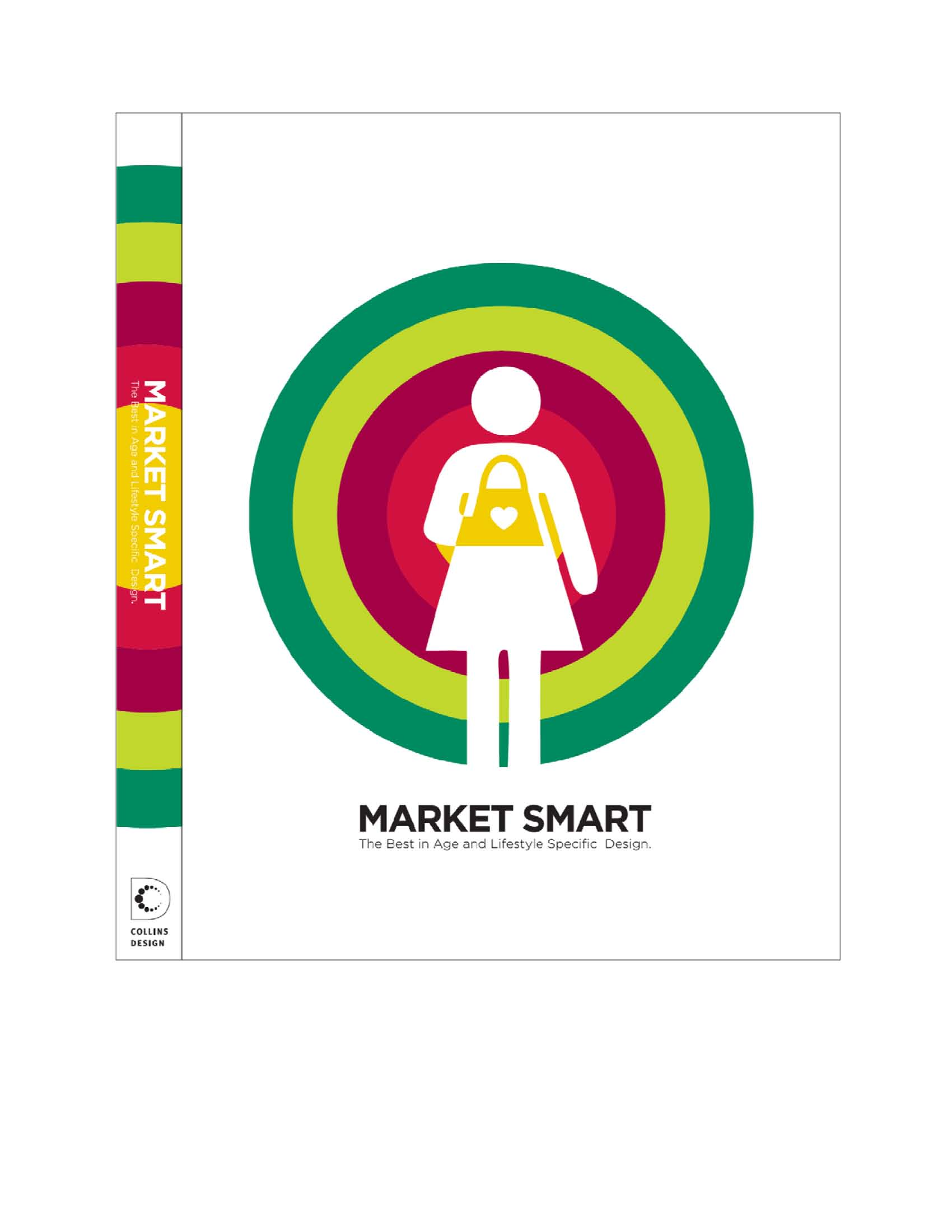 Market Smart: The Best of Age and Lifestyle-Specific Design