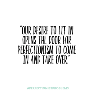 Jenn Bell #PerfectionistProblems Quote