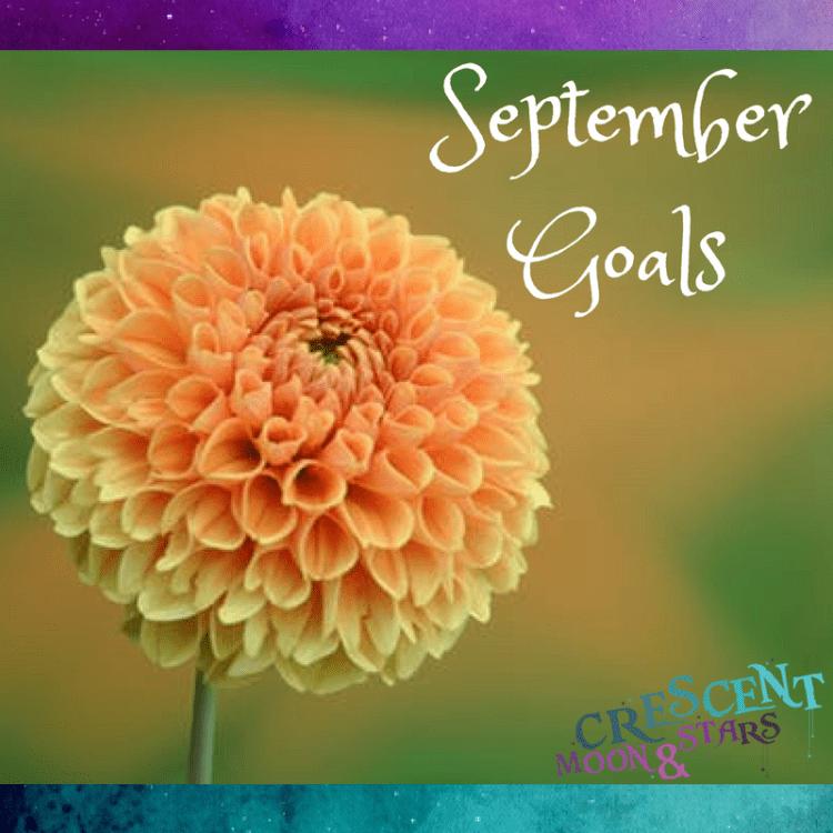 September Goals - Crescent Moon & Stars