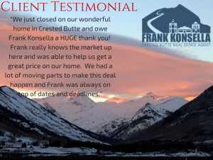Client Testimonial- Scott and Keleana, Crested Butte, CO