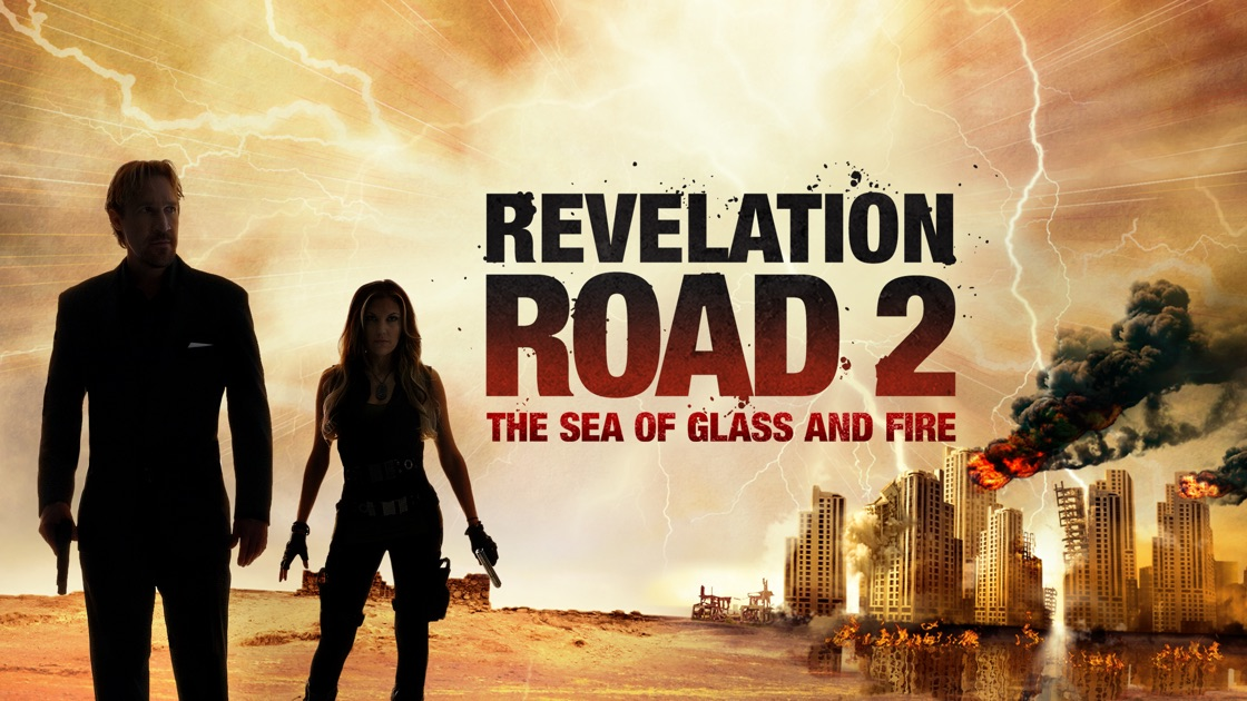 Film crestin: Revelation road 2 the sea of glass and fire