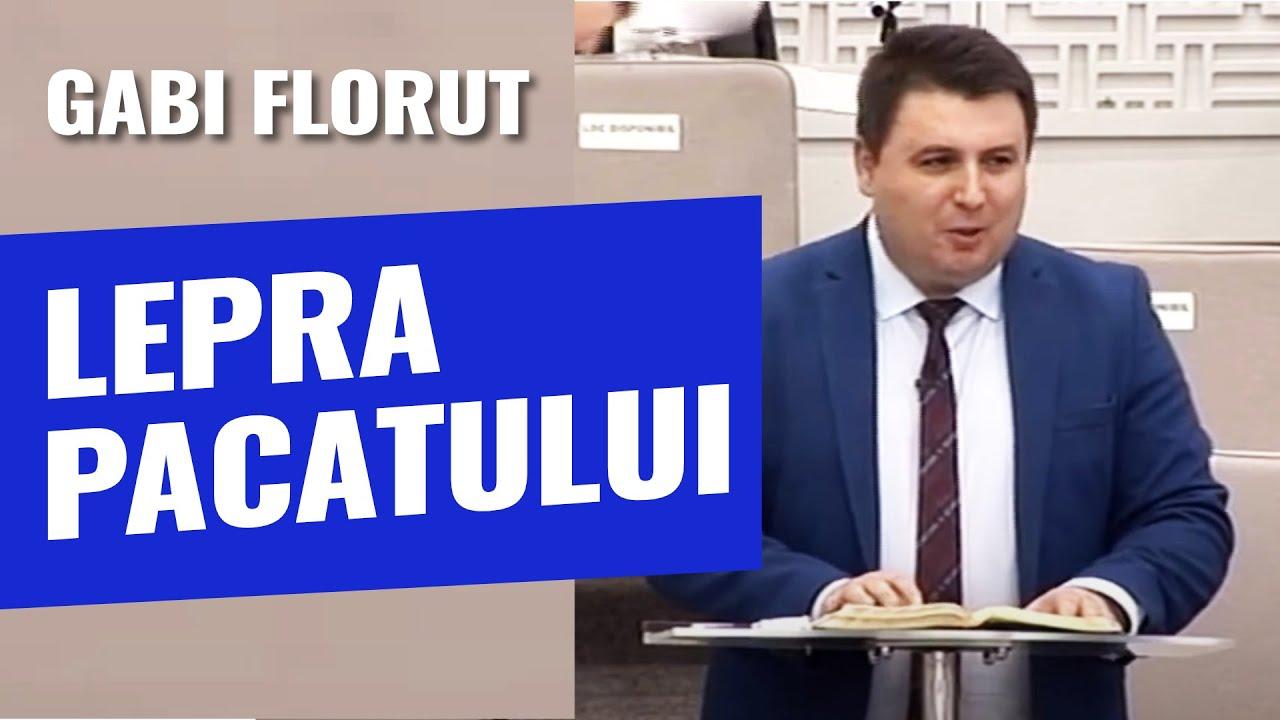 Gabi Florut: Lepra pacatului – Existaă leac și pentru păcat!