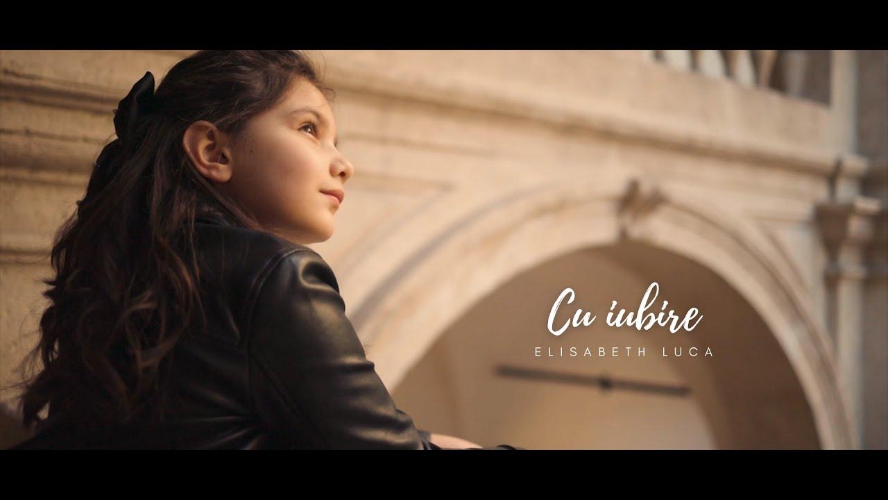 Elisabeth Luca – Cu iubire ⎟ Official Video