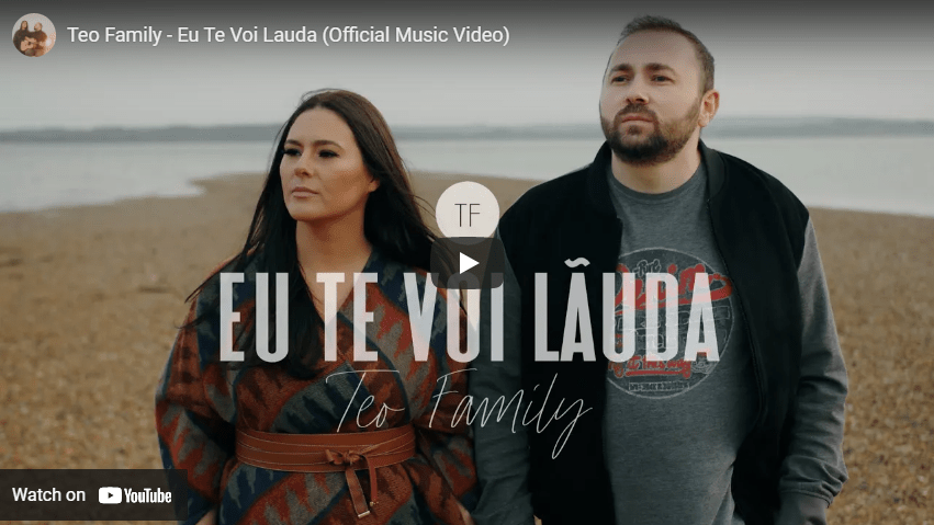 Teo Family – Eu Te Voi Lauda (Official Music Video)