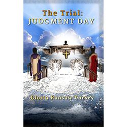 The Trial: Judgment Day