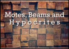 "Image of wood beams for message, ""Motes, Beams and Hypocrites""."