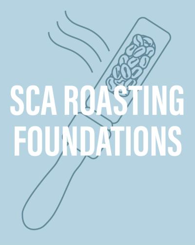 SCA Coffee Roasting Foundations - Beginner's Roasting Class at The Coffee Roasting Institute