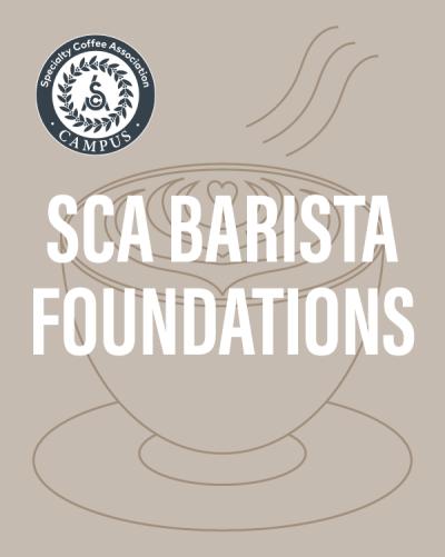 SCA Barista Foundations | The Coffee Roasting Institute