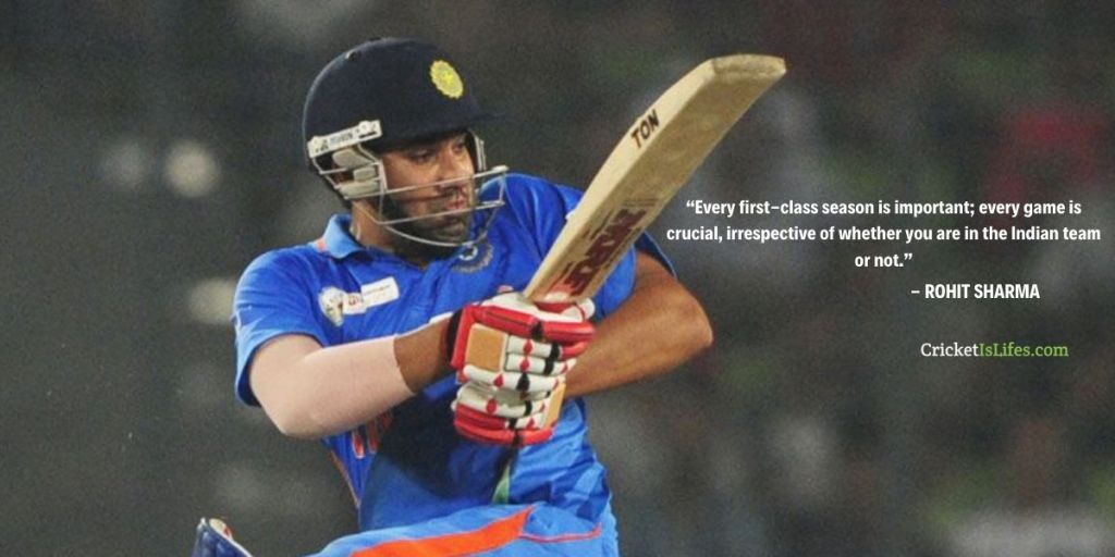 Every first-class season is important; every game is crucial, irrespective of whether you are in the Indian team or not.