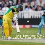 2nd Semifinal CWC AUS Vs ENG Highlightes
