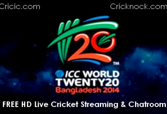 Watch ICC T20 World Cup 2014 Live Cricket Streaming