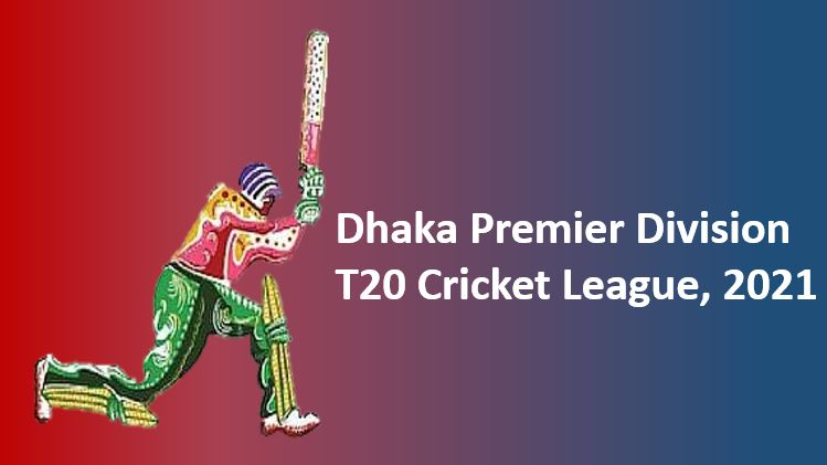 dhaka premier league 2021