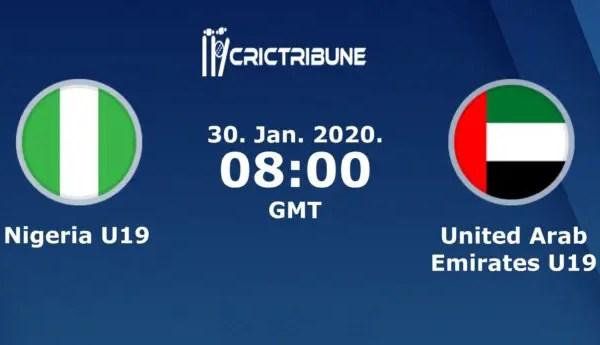 NIG U19 vs UAE U19Live Score Plate Playoff Semi-Final 1 of U19 WC between Nigeria U19 vs United Arab Emirates U19 on 30 January 2020 Live Score & Live Streaming