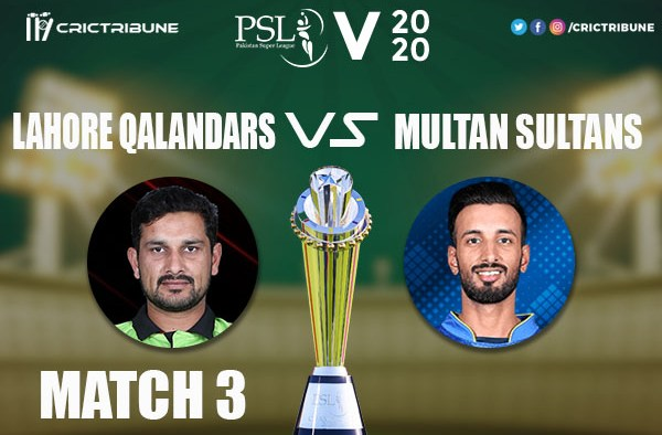 LQ vs MS Live Score 3rd Match between Lahore Qalandars vs Multan Sultans Live on 21 February 2020 Live Score & Live Streaming